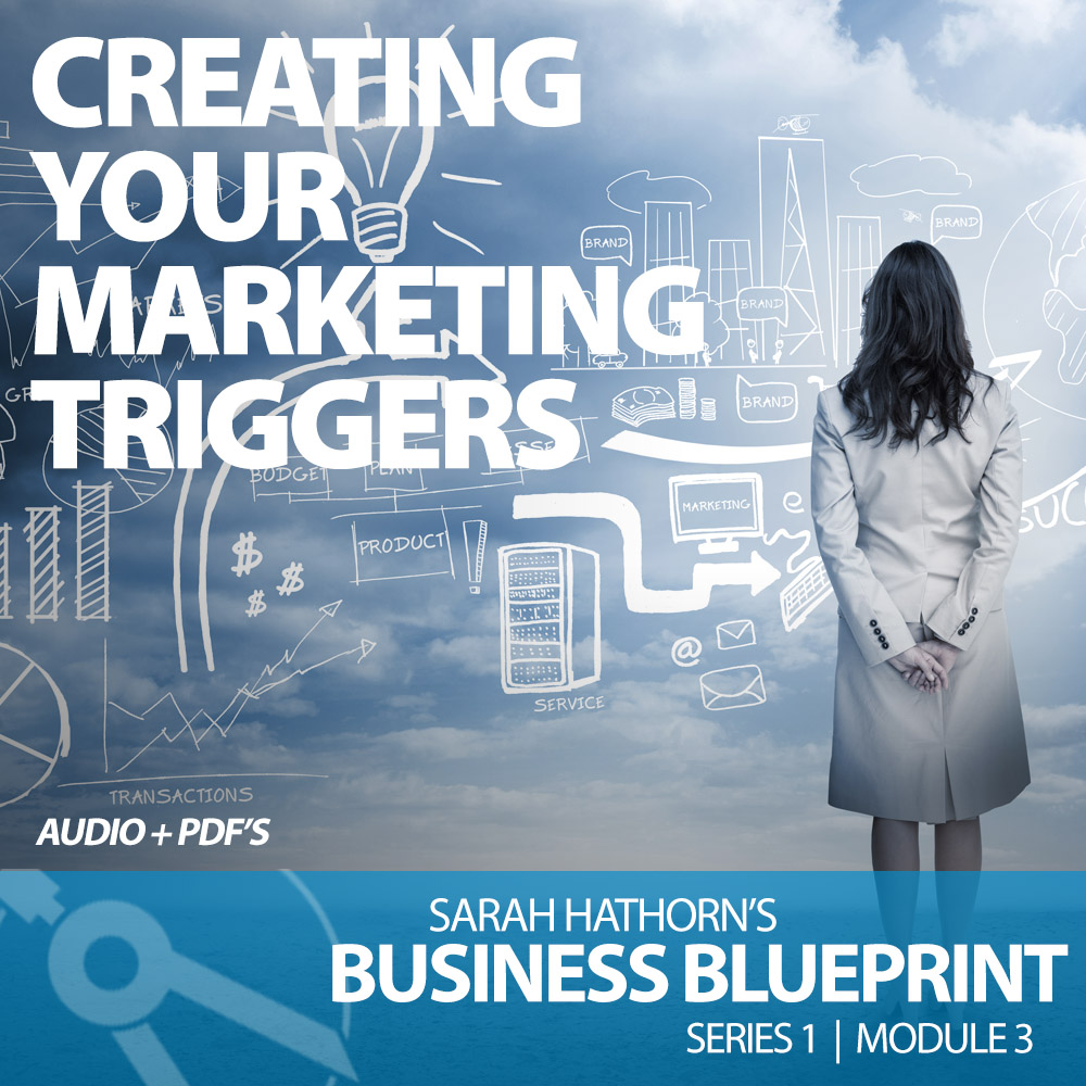 Creating Your Marketing Triggers