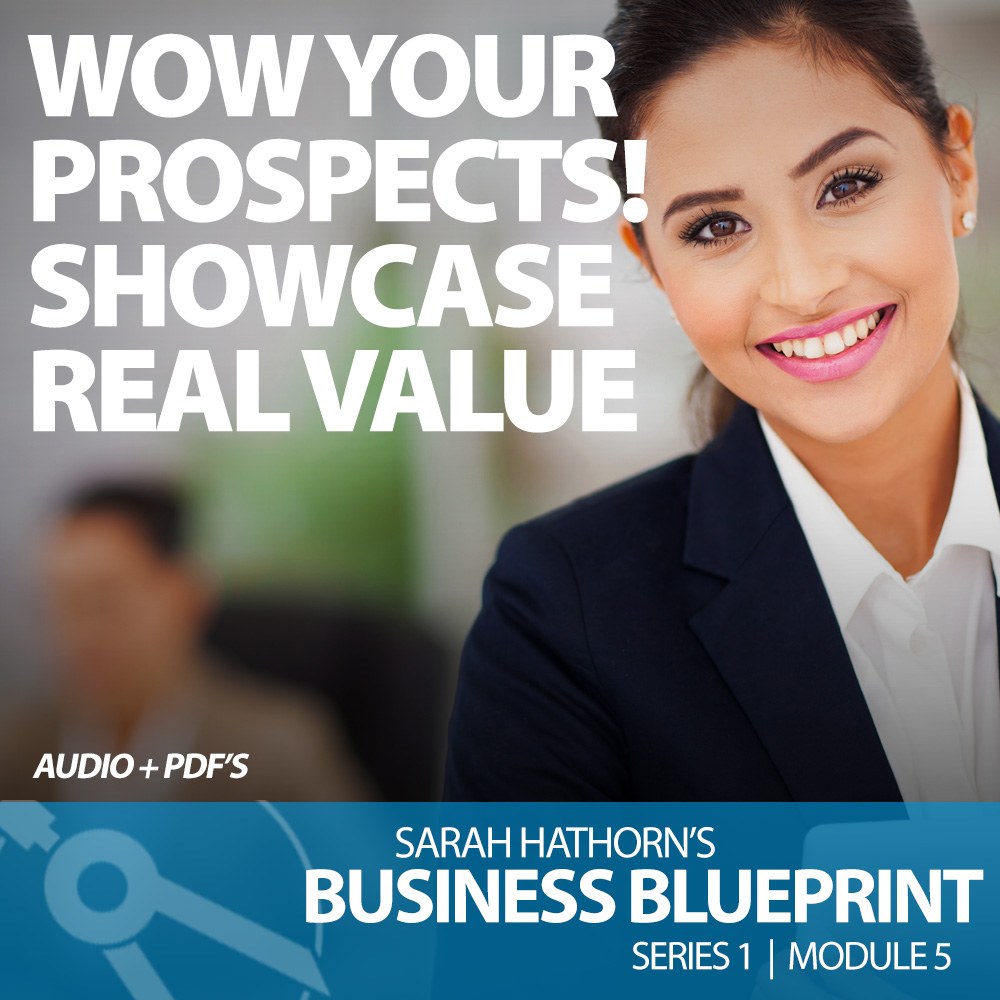 Wow your prospects! Showcase real value