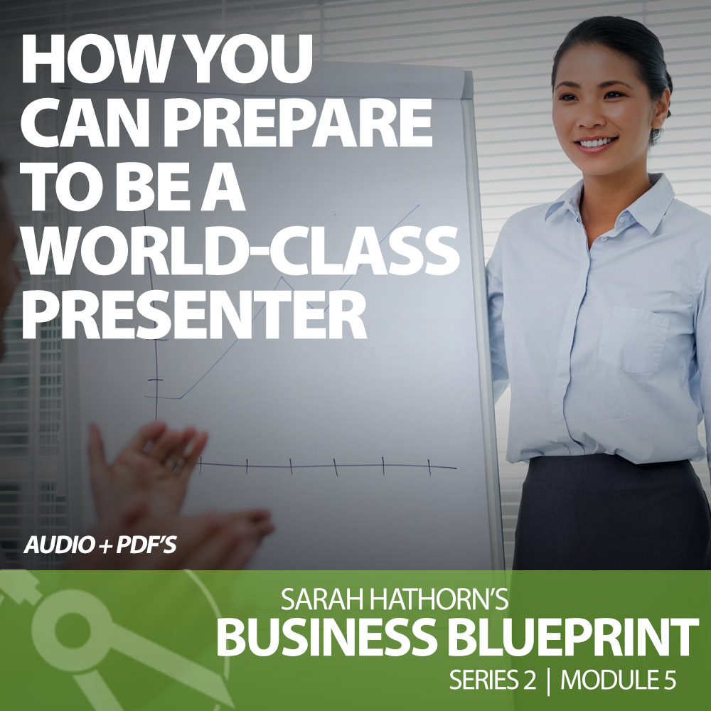 How You Can Prepare to Be a World-Class Presenter
