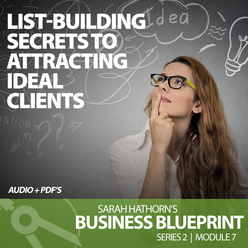 List-Building Secrets to Attracting Ideal Clients