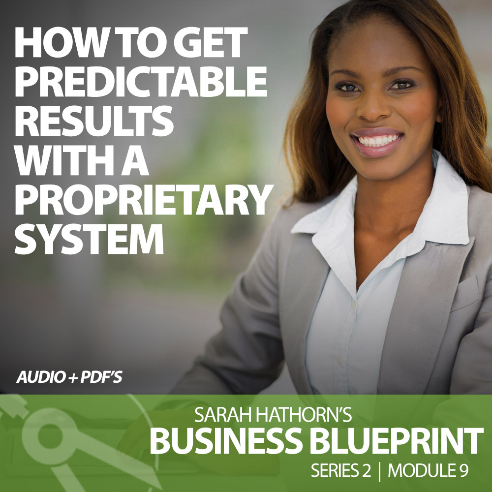 How to Get Predictable Results with a Proprietary System